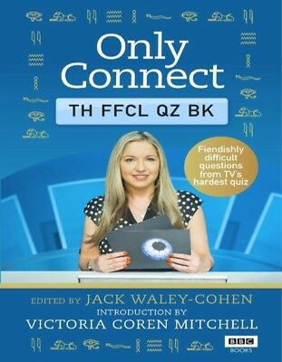 Only Connect The Official Quiz Book  Jack Waley Cohen (PDF)
