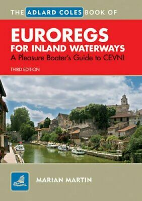 Adlard Coles Book of EuroRegs for Inland Waterways: A Pleasure Boater's Guide...