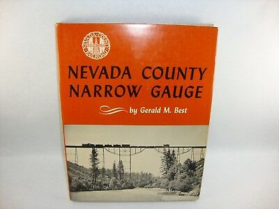 Nevada County Narrow Gauge  by Gerald M. Best    EB285