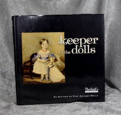 Antique Doll Reference Book! Theriault's Hardback Keeper of the Dolls!