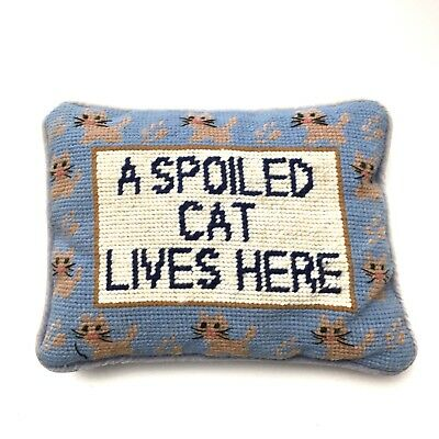 Vintage Needlepoint Wool A Spoiled Cat Lives Here Small Accent Pillow 7x9