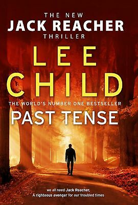 Signed Book - Past Tense: Jack Reacher 23 by Lee Child