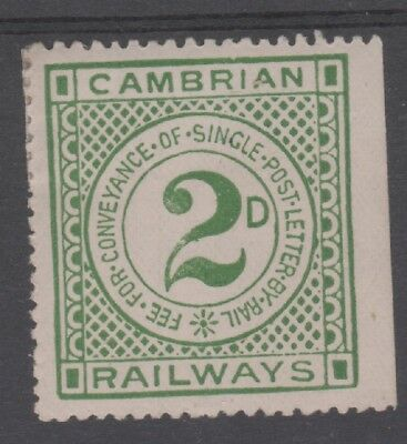 CAMBRIAN  RAILWAYS 2d GREEN LETTER FEE STAMP UNUSED