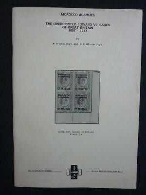 MOROCCO AGENCIES THE OVERPRINTED EDWARD VII ISSUES OF GB by GELLATLY/WLODARCZYK