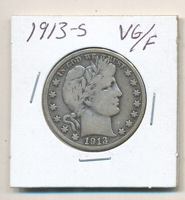 1913-S Silver Barber Half Dollar  VG / F Very Good - Fine 1913 S