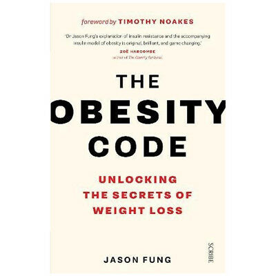 The Obesity Code By Dr Jason Fung unlocking the secrets of weight loss NEW UK