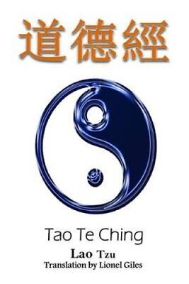 Tao Te Ching Bilingual Edition, English and Chinese by Lao Tzu 9781533553126