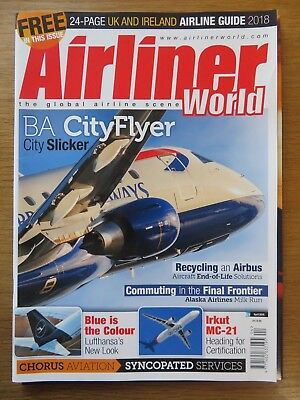 Airliner World aircraft magazine April 2018 Excellent condition