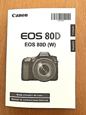 Canon EOS 80D (W) Camera Basic Instruction Book / Manual SPANISH & FRENCH