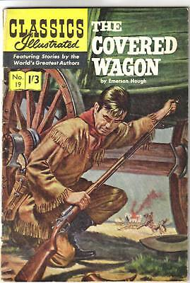 Classics Illustrated #19 The COVERED WAGON Emerson Hough. RARE 1950s UK edition!