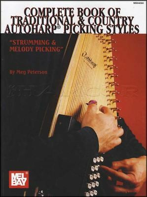 Complete Book of Traditional & Country Autoharp Picking Styles
