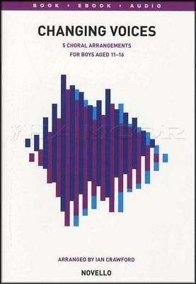 Changing Voices 5 Choral Arrangements Sheet Music Book with Audio Ages 11-16