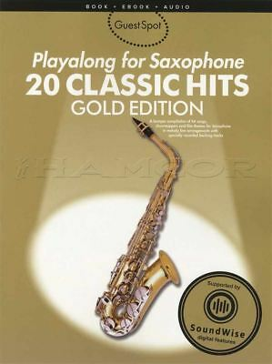 Playalong for Saxophone 20 Classic Hits Gold Edition Sheet Music Book with Audio