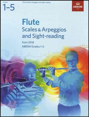 Flute Scales & Arpeggios & Sight Reading from 2018 Grades 1-5 ABRSM Music Book