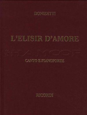Donizetti L'Elisir D'Amore Voice & Piano Hardback Sheet Music Book 9790041370071