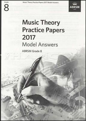 ABRSM Music Theory Practice Papers Model Answers 2017 Grade 8 to Past Music Exam