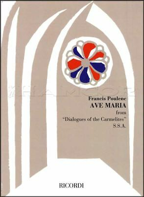 Poulenc Ave Maria SSA Sheet Music from Dialogues of the Carmelites Voice Vocal