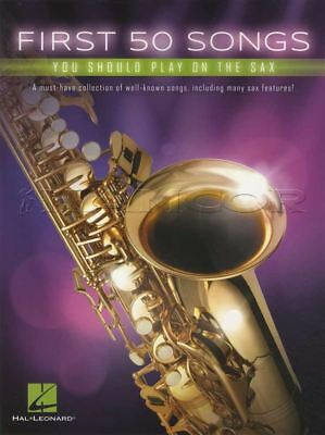 First 50 Songs You Should Play On The Sax Alto Saxophone Sheet Music Book Jazz