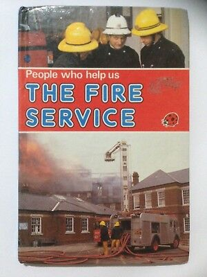 Ladybird Book People Who Help Us, The Fire Service. 1982 First Edition.