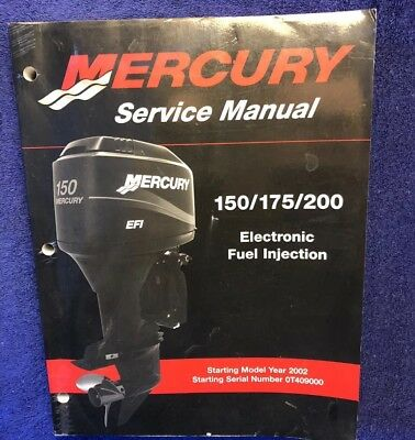 Mercury Outboard 150/175/200 Electronic Fuel Injection Service Manual 90-883728