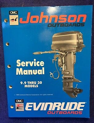 OMC Johnson/Evinrude Outboards Service Manual 9.9 Thru 30 Models P/N 507871