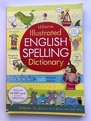 Usborne Illustrated English Spelling Dictionary With Over 24,000 Words Ages 9+