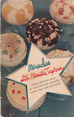 General Foods Miracles with Minute Tapioca  1948 Recipes Pies Puddings Souffles