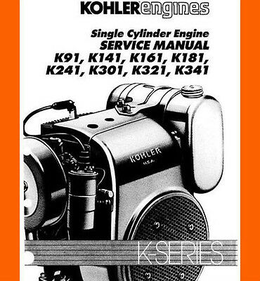 kohler engine k series k361 k91 141 k161 k181 k241 k301 k321 k341 service  manual
