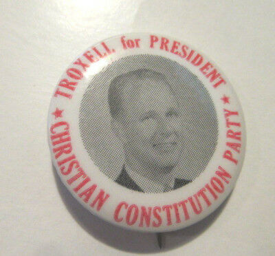 TROXELL FOR PRESIDENT ~ Christian Constitution Party Pinback Button
