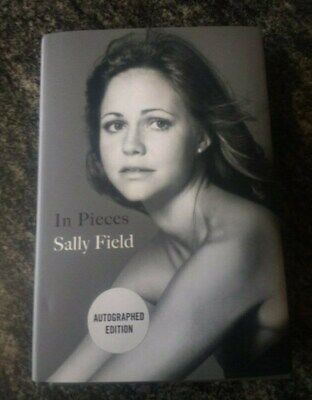 In Pieces SIGNED / AUTOGRAPHED by Sally Field  Memoir book 1st edition