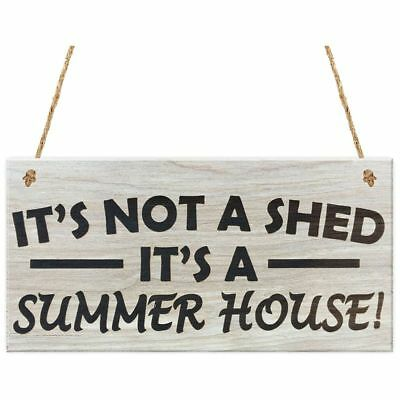 It's Not A Shed, It's A Summer House Novelty Garden Sign Wooden Plaque Gift M7Y3