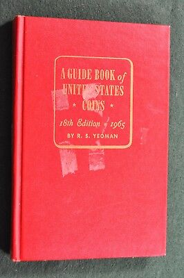 1965 - A Guide Book of United States Coins - 18th Edition R.S. Yeoman