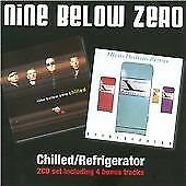 Nine Below Zero - Chilled/Refrigerator (2010)  2CD  NEW/SEALED  SPEEDYPOST