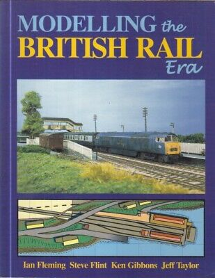 MODELLING BRITISH RAIL DIESEL & ELECTRIC LOCOs , WAGONS & COACHES (1964-94) BOOK