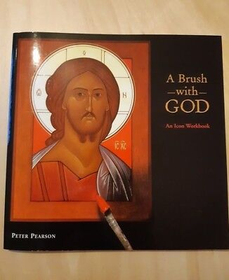 A Brush with God: An Icon Workbook - Paperback Like New Pearson, Peter
