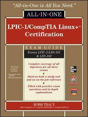 LPIC-1/CompTIA Linux+ Certification All-in-One Exam Guide [Exams LPIC-1/LX0-101