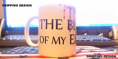 The Blood of my Enemies Cups  |  11oz Ceramic Mugs  |  2 Designs Available