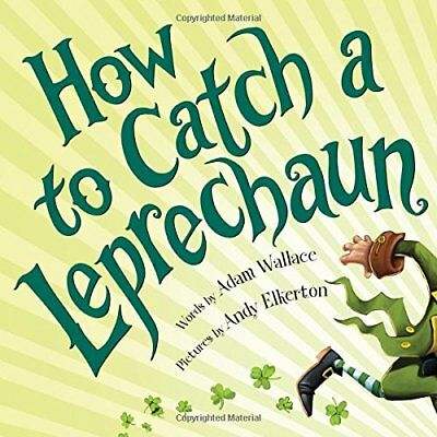 How to Catch a Leprechaun by Wallace  New 9781492632917 Fast Free Shipping..