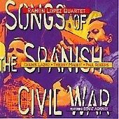 Ramon Lopez - Songs Of The Spanish Civil War New Cd
