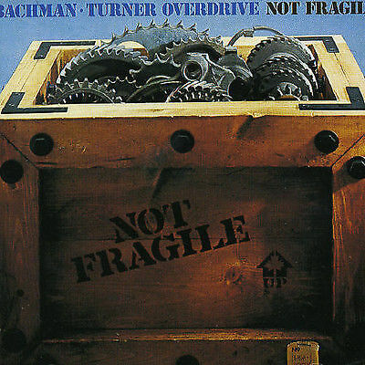 Bachman Turner Overdrive Not Fragile CD NEW