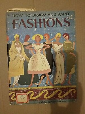 VINTAGE 1950s HOW TO DRAW AND PAINT FASHIONS BOOK~VIOLA FRENCH~WALTER FOSTER
