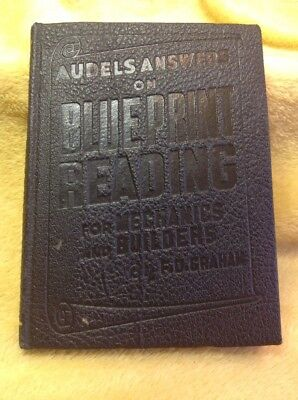 Audels Answers on Blue Print Reading for Mechanics and Builders F D Graham 1944