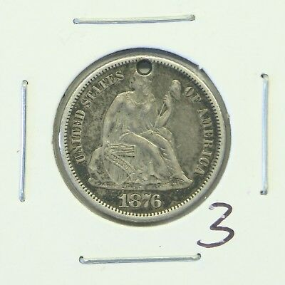 1876-CC 10C Seated Liberty Dime: Holed #3