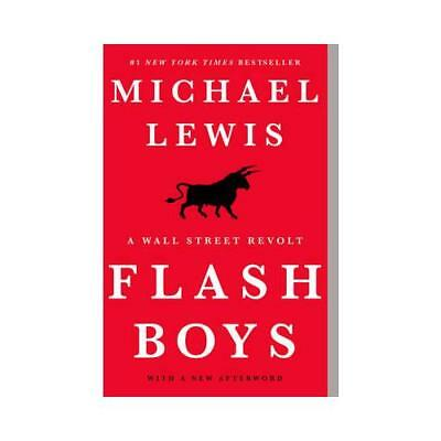 Flash Boys by Michael Lewis (author)