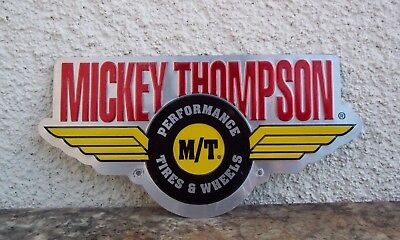 Mickey Thompson Performance Tire Wheel Sign Street Logo Advertising Embossed