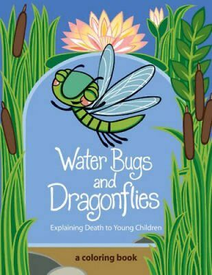 Water Bugs and Dragonflies Explaining Death to Young Children 9780829818307