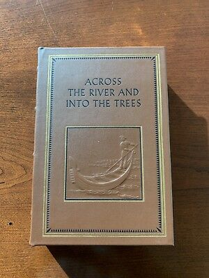Rare Easton Press ACROSS THE RIVER AND INTO THE TREES Hemingway Black Label