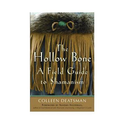 The Hollow Bone by Colleen Deatsman (author)