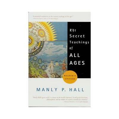 The Secret Teachings of All Ages by Manly P Hall