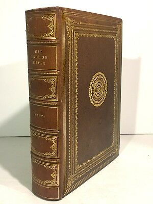 1924 OLD ENGLISH SILVER Leatherbound Book W.W. WATTS Deluxe Illustrated Edition